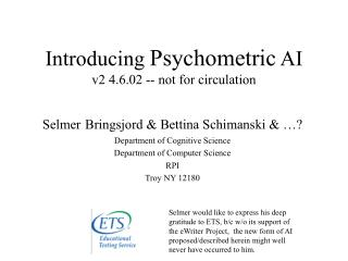 Introducing  Psychometric  AI v2 4.6.02 -- not for circulation