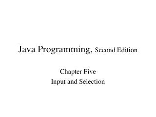 Java Programming,  Second Edition