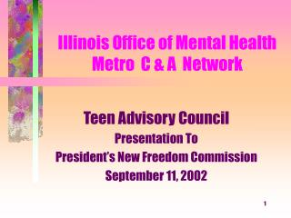 Illinois Office of Mental Health  Metro  C & A  Network