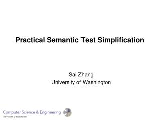 Practical Semantic Test Simplification