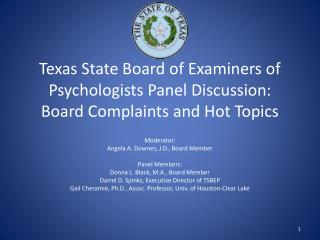 Texas State Board of Examiners of Psychologists Panel Discussion: Board Complaints and Hot Topics