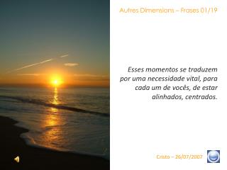 Autres Dimensions – Frases 01/19