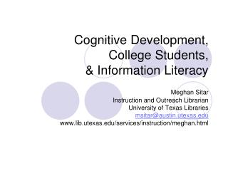 Cognitive Development,  College Students, & Information Literacy