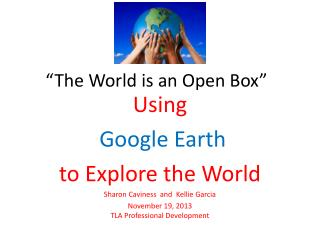 """The World is an Open Box"""