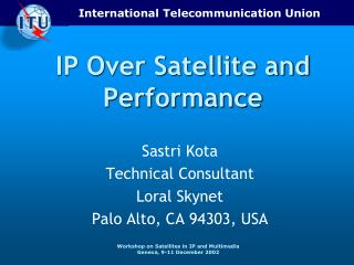 IP Over Satellite and Performance