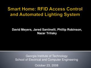 Smart Home: RFID Access Control and Automated Lighting System