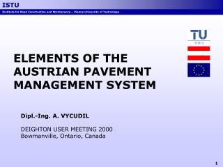 ELEMENTS OF THE AUSTRIAN PAVEMENT MANAGEMENT SYSTEM