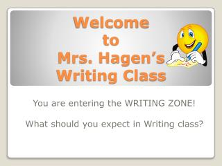 Welcome  to  Mrs. Hagen's Writing Class