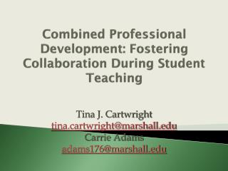 Combined Professional Development: Fostering Collaboration During Student Teaching