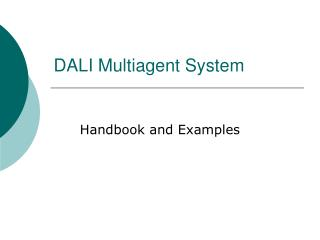 DALI Multiagent System