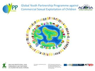Global Youth Partnership Programme against Commercial Sexual Exploitation of Children