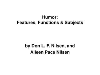 Humor: Features, Functions & Subjects
