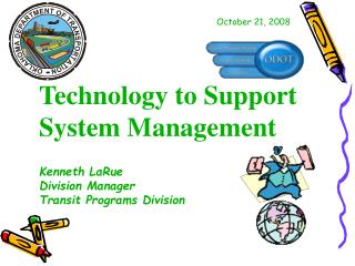 Technology to Support System Management