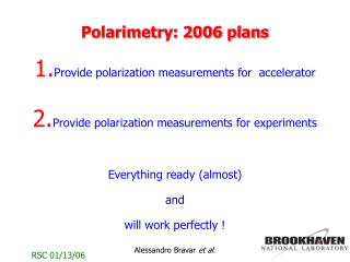 Polarimetry: 2006 plans