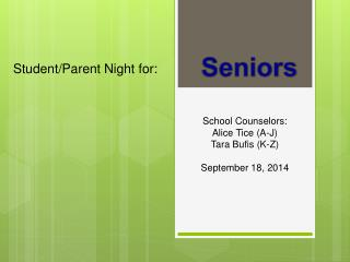 Student/Parent Night for:
