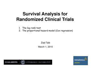 Survival Analysis for Randomized Clinical Trials