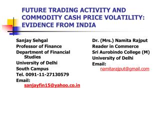 FUTURE TRADING ACTIVITY AND COMMODITY CASH PRICE VOLATILITY: EVIDENCE FROM INDIA