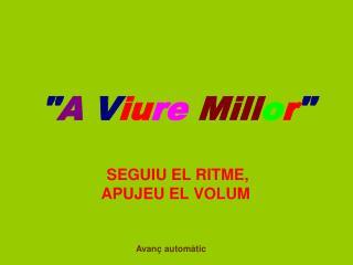 """"""" A  V iu re Mill o r """""""