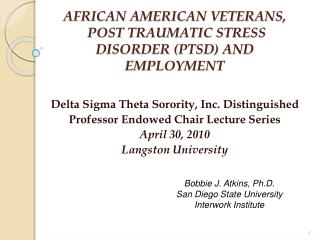 AFRICAN AMERICAN VETERANS,  POST TRAUMATIC STRESS DISORDER (PTSD) AND EMPLOYMENT