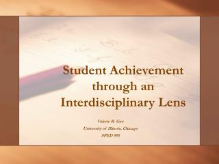 Student Achievement through an Interdisciplinary Lens