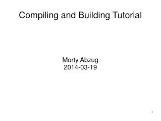 Compiling and Building Tutorial