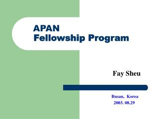 APAN  Fellowship Program