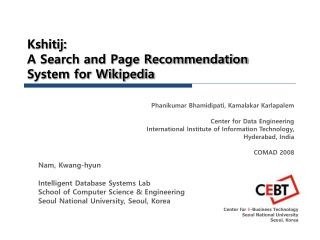 Kshitij:  A Search and Page Recommendation System for Wikipedia