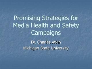Promising Strategies for Media Health and Safety Campaigns