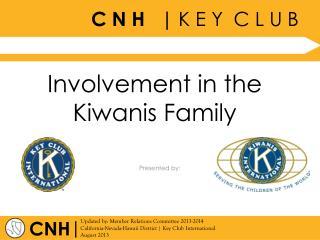 Involvement in the Kiwanis Family