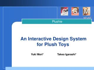 An Interactive Design System for Plush Toys