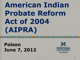 American Indian Probate Reform Act of 2004 (AIPRA)