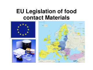 EU Legislation of food contact Materials