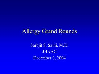 Allergy Grand Rounds