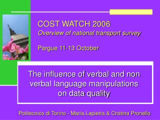 COST WATCH 2006 O verview of national transport survey Pargue 11-13 October