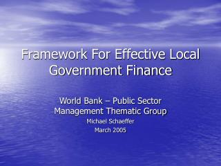 Framework For Effective Local Government Finance