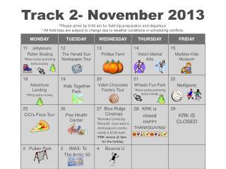 Track 2 Calendar November 2013