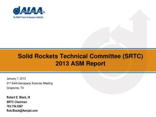 Solid Rockets Technical Committee (SRTC) 2013 ASM Report