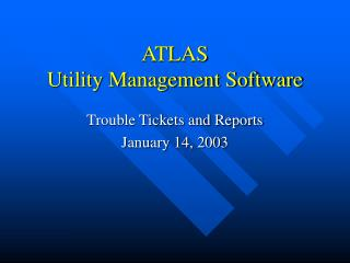 ATLAS  Utility Management Software
