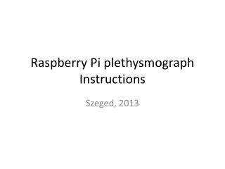 Raspberry Pi plethysmograph Instructions