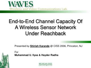End-to-End Channel Capacity Of A Wireless Sensor Network Under Reachback