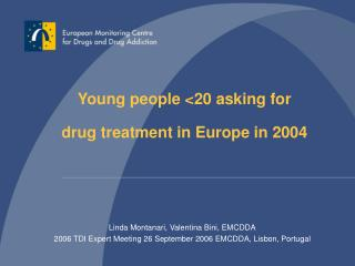 Young people <20 asking for  drug treatment in Europe in 2004
