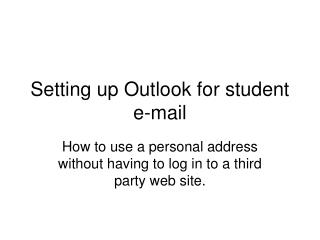 Setting up Outlook for student e-mail