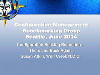 Configuration Management Benchmarking Group Seattle, June 2014