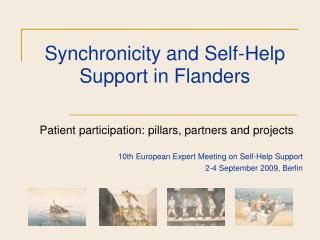 Synchronicity and Self-Help Support in Flanders