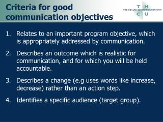 Criteria for good communication objectives