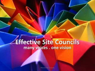 Effective Site Councils