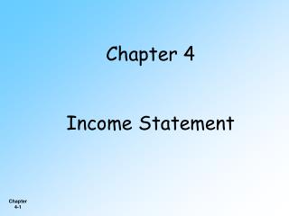Chapter 4 Income Statement