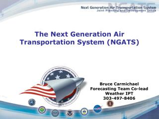 The Next Generation Air Transportation System (NGATS)