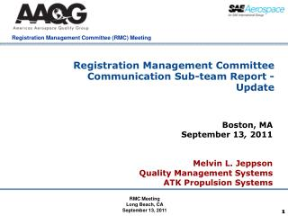 Registration Management Committee Communication Sub-team Report - Update