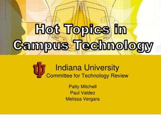 Indiana University Committee for Technology Review